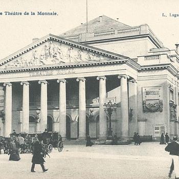 BRUXELLES – LE THÉÂTRE DE LA MONNAIE. - Postcards