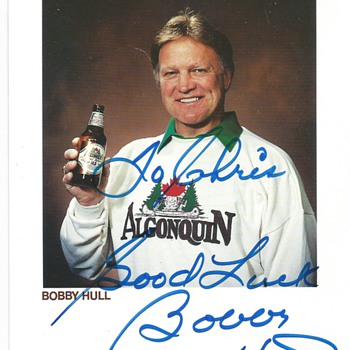 "Algonquin Beer""Bobby Hull""Signed card 1989 - Hockey"