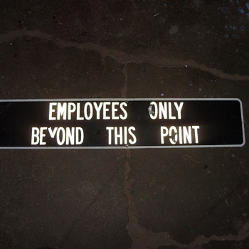 metal employee only beyond this point sign - Signs