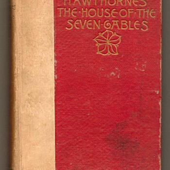 """The House of the Seven Gables"" by Hawthorne - 1893 - Books"
