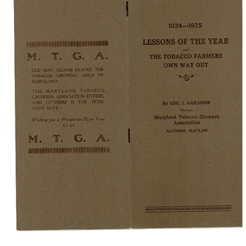 Maryland Tobacco Growers Association -- 1924 - 1925 Lessons of the Year  and The Tobacco Farmers Own Way Out - Tobacciana