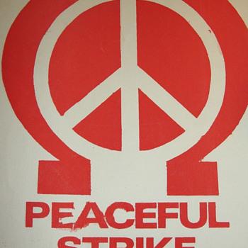 "1960s Omega Draft Resistance & Peace Symbol ""Peaceful Strike"" Protest Sign - Politics"