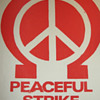 "1960s Omega Draft Resistance & Peace Symbol ""Peaceful Strike"" Protest Sign"