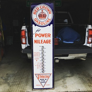 "One hundred and one year old ""Red Crown Gasoline"" thermometer...Dated March 16, 1915"