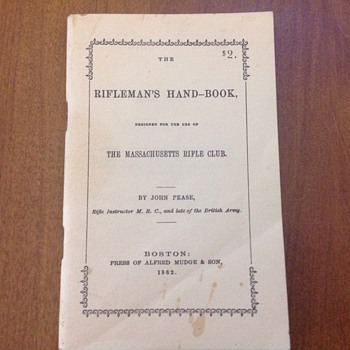 Rifleman' Hand-Book...Original price 2.00  Paid 2.00 REPRINT