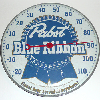 Pabst Blue Ribbon Thermometer   - Breweriana