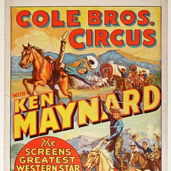 Ken Maynard - Western Movie Star and Circus Headliner