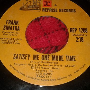 "Frank Sinatra REPRISE RECORDS 45 RPM ""Satisfy Me One More Time"" / ""You Turned My World Around"" - Records"