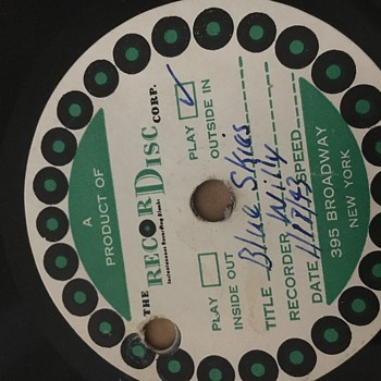 The record disc Corp -dated 1943 Blues Skies signed Willie  - Records