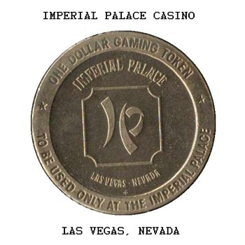 Imperial Palace Casino - $1 Gaming Token