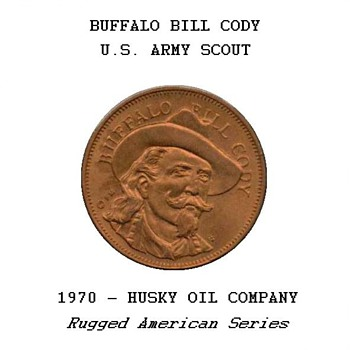"Husky Oil Co. - ""Buffalo Bill Cody"" Token - US Coins"