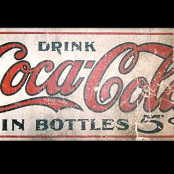 Circa 1910 Banner - Coca-Cola