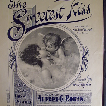 """""""SWEETEST KISS,"""" 1890s LYRICS FROM A POEM TELL US THE FIRST KISS IS THE SWEETEST (SHEET MUSIC) HA!_ - Music Memorabilia"""