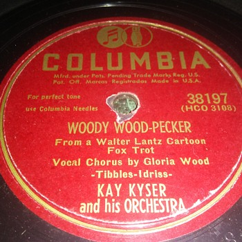 Introducing Woody-Woodpecker!..Kay Kyser And Orchestra...On 78 RPM Shellac - Records
