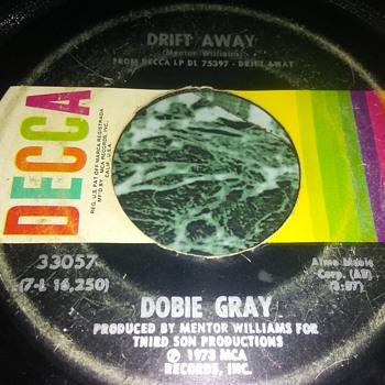 Mr. Dobie Gray...On 45 RPM Vinyl - Records