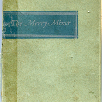The Merry Mixer…Post Prohibition Drink Recipe Book…..