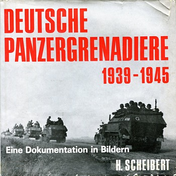 Deutsche Panzer Grenadiere 1939-1945 - Books
