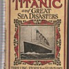 The Sinking of the Titanic copyright 1912, by L.T. Myers