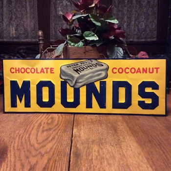 "Sometimes you feel like a nut, sometimes you don't. N.O.S. 1930's Embossed Peter Paul's Chocolate Cocoanut ""MOUNDS"" bar 5 cents - Signs"
