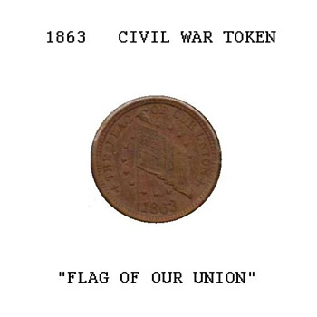 1863 Civil War Token - The Flag of Our Union - US Coins