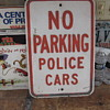 Embossed Galvanized Steel No Parking Police Cars Sign