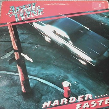 "April Wine ""Harder Faster"" - Records"