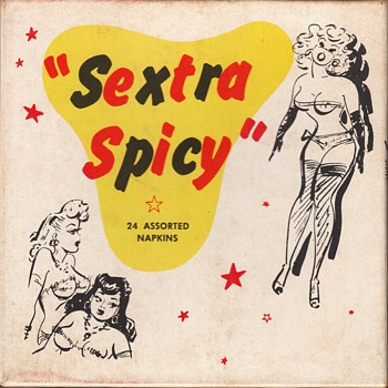 "Sexy and Sexist Cocktail Napkins ""Sextra Spicy""  1956 - Paper"