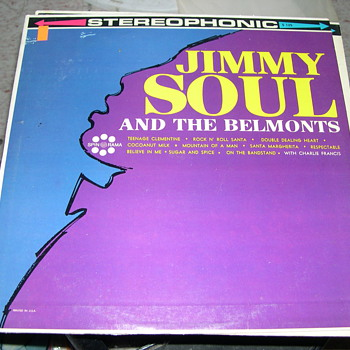 JIMMY SOUL AND THE BELMONTS SPIN O RAMA RECORDS