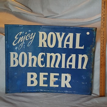 Enjoy Royal Bohemian Beer Sign - Breweriana