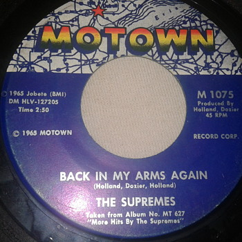 "THE SUPREMES MOTOWN 45 RPM ""BACK IN MY ARMS AGAIN"" / ""WHISPER YOU LOVE ME BOY"" [MT 1075] Copyright 1965 MOTOWN - Records"