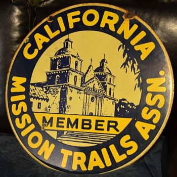 California Mission Trails Assn. Member - Large, two-sided porcelain sign