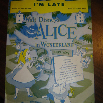 Alice in Wonderland Sheet Music - I'm Late! - Music Memorabilia