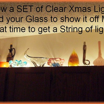 Show and Tell -- Light Up your Glass at Christmas or Anytime 2015 - Art Glass
