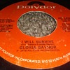 Miss Gloria Gaynor..On 45 RPM Vinyl