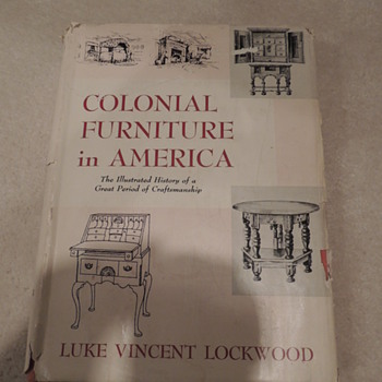 Colonial Furniture in America by Luke Vincent Lockwood