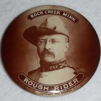 The Rough Rider visits Rock Creek Minnesota Political Button
