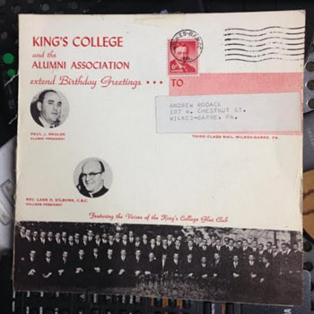 King's College, Wilkes-Barré, PA, Alumni Birthday  Greeting Recording..... - Records