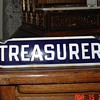 Treasurer...Porcelain Sign...Two Colors
