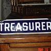 Treasurer...Porcelain Sign...Two Colors