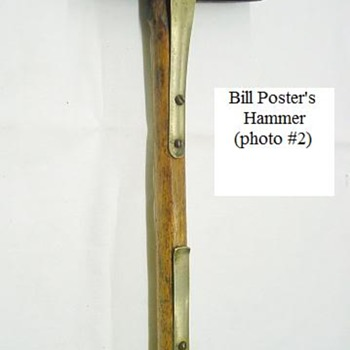 Bill Poster Hammer - Tools and Hardware