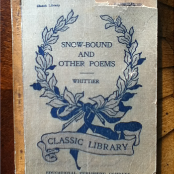 """""""Snow Bound: Songs of Labor and Other Poems"""" by John Greenleaf Whittier - Books"""