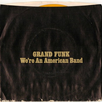 45rpm Record - Grand Funk - 1973 - Records