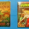 Lost Horizon, James Hilton, Pocketbooks #1,  NY, May 1939.  Junkie/Narcotics Agent, William Burroughs, Ace D-15 NY, 1953
