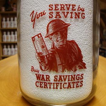 Canadian War Slogan Milk Bottle..War Savings Certificates