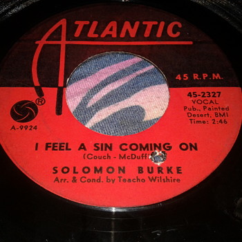"SOLOMON BURKE ATLANTIC RECORDS 45 RPM ""I FEEL A SIN COMING ON"" / ""MOUNTAIN OF PRIDE"" [45-2327] - Records"