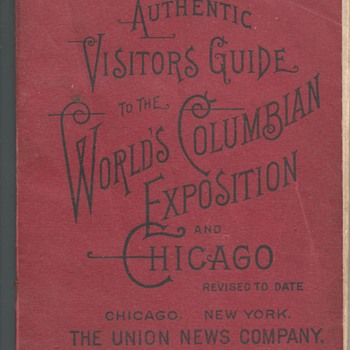 "Visitors Guide""The World's Columbian Exposition and Chicago""1893 - Books"