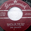 """1957 The Crickets """"That'll Be The Day"""" 45rpm b/w """"I'm looking for Someone to Love"""""""