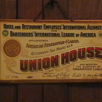 Hotel and Restaurant Employees Union House Sign. - Advertising