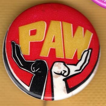 PAW Anti War pinback Button? - Politics