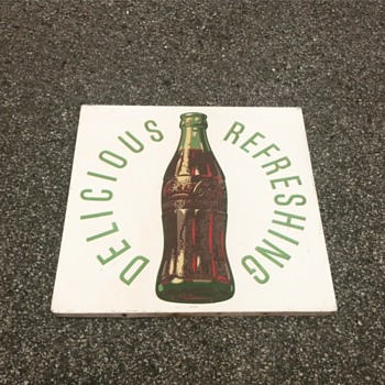 Finally found one! 1954 Coca Cola Delicious Refreshing Sign.